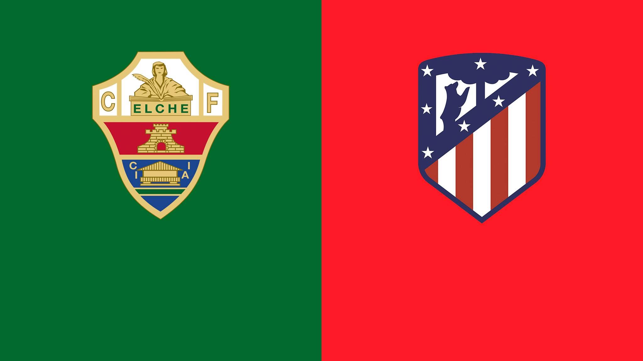 Elche - Atletico Madrid Live Stream   Gratismonat Starten